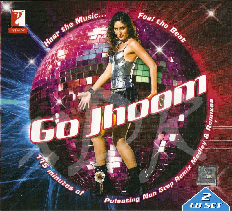 GO JHOOM-2008/ Yash Raj Music